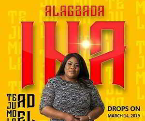 Tejumola Adel - Alagbada Ina [MP3, Video and Lyrics]
