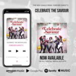 Forever Christ's - Celebrate The Saviour [MP3 and Lyrics]