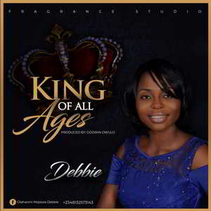King of All Ages By Debbie