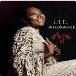 Life Assurance By Aje Spice (MUSIC, VIDEO & LYRICS)