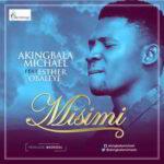 Micheal Akingbala - Wamisimi Ft. Esther Obaleye [MP3 and Lyrics]