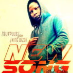 Surplus - New Song Ft. King Diza [MP3 and Lyrics]