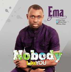 Ema - Nobody Like You [MP3, Video and Lyrics]