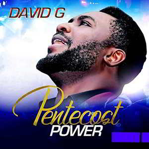 Pentecost Power By David G