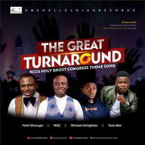 The Great Turn Around By One Hallelujah Records