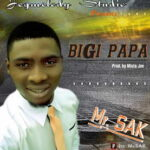 Mr. SAK - Bigi Papa [MP3 and Lyrics]