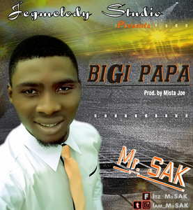 Big Papa By Mr. SAK
