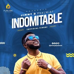 Download Indomitable By Jimmy D Psalmist