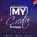 Harris Daniel - My Creator [MP3 and Lyrics]