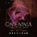Omemma By Folabi Nuel Ft. Nosa (MUSIC, VIDEO & LYRICS)