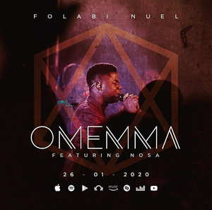 Folabi Nuel - Omemma Ft. Nosa [MP3, Video and Lyrics]