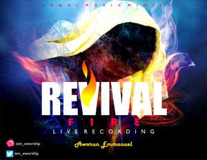 Awarun Emmanuel - Revival Fire