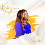 Seyi Weli - Victory (Say Yes) (DOWNLOAD & VIDEO)