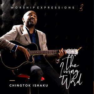 Worship Expression III : Pastor Chingtok Ishaku