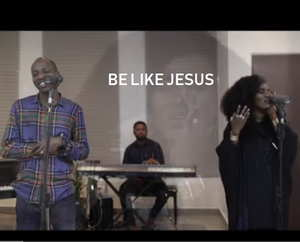TY Bello & Dunsin Oyekan - Be Like Jesus