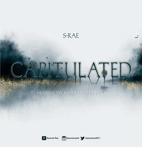 CAPITULATED By S-rae