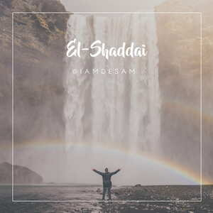 Desam - El-Shaddai [MP3 and Lyrics]