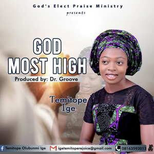 God Most High By Temitope Ige