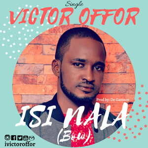 Victor Offor - Isi Nala (Bow)