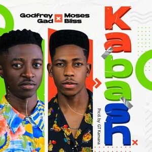 Kabash By Godfrey Gad Ft. Moses Bliss