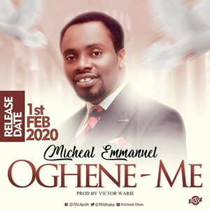 Michael Emmanuel - Oghene Me [MP3 and Lyrics]