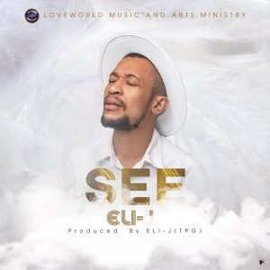 Eli-J - See [MP3, Video and Lyrics]