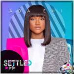 Ada Ehi - Settled [MP3, Video and Lyrics]