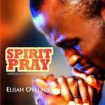 Elijah Oyelade - Holy Ghost [MP3, Video and Lyrics]