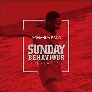 Sunday Behaviour By Yohanna Bako