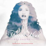 Deborah DWorshipper - Thank You (Reloaded) [MP3, Video and Lyrics]