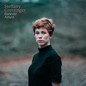 Steffany Gretzinger - Forever Amen [MP3, Video and Lyrics]