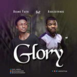 Faith Adams Ft. Adolestrings - Glory [MP3 and Lyrics]