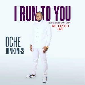 Oche Jonkings - I Run To You [MP3, Video and Lyrics]