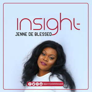 Insight By Jenne De Blessed