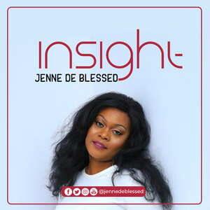 Jenne De Blessed - Insight [MP3, Video and Lyrics]