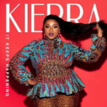 Kierra Sheard - It Keeps Happening [MP3, Video and Lyrics]