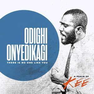 Mr. Kee - Odighi Onyedikagi [MP3, Video and Lyrics]
