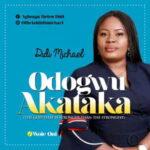 Didi Michael - Odogwu Akataka [MP3 and Lyrics]