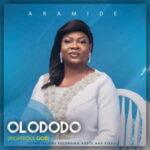 Aramide - Olododo [MP3, Video and Lyrics]