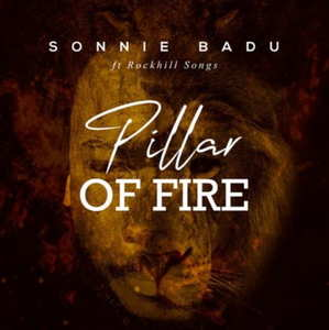 Sonnie Badu - Pillar of Fire Ft. RockHill Songs [Video and Lyrics]