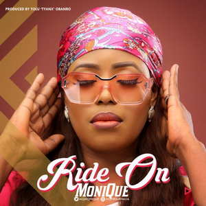 Ride On By Monique