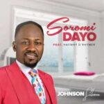 Soromidayo By Johnson Suleman Ft. Haywhy De Rhymer