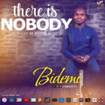 Bidemi - There is Nobody [MP3 and Lyrics]