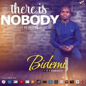 Bidemi - There is Nobody [MP3 and Lyrics]