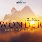 JayMikee - Wonder (Kilen F'Olorun Pe?) Abejoye Season 3