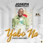 Joseph Gimba - Yabo Na [MP3 and Lyrics]