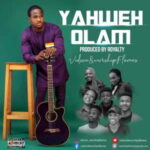 Vidson & WorshipFlames - Yahweh Olam [MP3, Video and Lyrics]