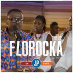 Florocka - Arise Ft. Christine, Finidi & Nancy [MP3, Video and Lyrics]