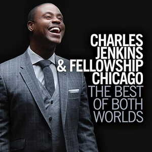 Awesome By Pastor Charles Jenkins & Fellowship Chicago