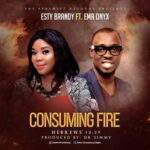 Esther Brandyburg - Consuming Fire Ft. Ema [MP3 Download]